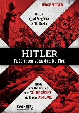 Hitler và Lò thiêu sống dân Do Thái – Serge Miller