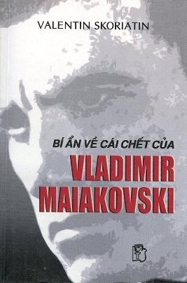Bí Ẩn Về Cái Chết Của Vladimir Maiakovski – Valentin Skoriatin