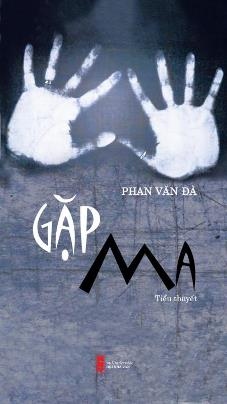 Gặp Ma – Phan Văn Đà