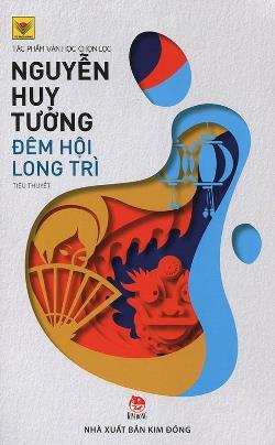 Đêm hội Long Trì – Nguyễn Huy Tưởng