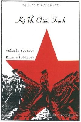 Ký Ức Chiến Tranh – Valeriy Potapov & Eugene Boldyrev & Artem Drabkin