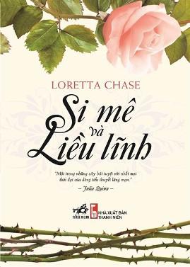 Si Mê và Liều Lĩnh – Loretta Chase
