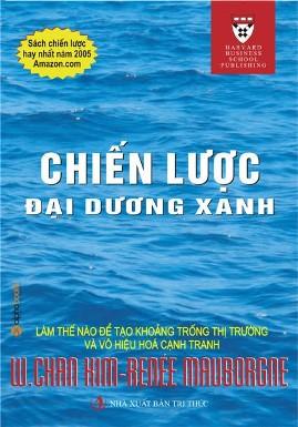 Chiến Lược Đại Dương Xanh – W. Chan Kim & Renee Mauborgne