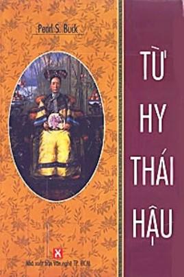 Từ Hy Thái Hậu – Pear S. Buck