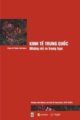 Kinh Tế Trung Quốc – Những Rủi Ro Trung Hạn – VCES