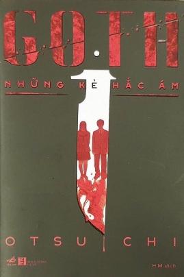 Goth – Những Kẻ Hắc Ám – Otsuichi
