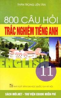 800 Câu Hỏi Trắc Nghiệm Tiếng Anh