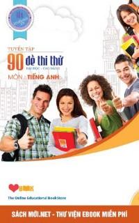 90 Đề Thi Thử Đai Học Cao Đẳng Môn Tiếng Anh