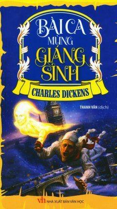 Bài Ca Mừng Giáng Sinh – Charles Dickens