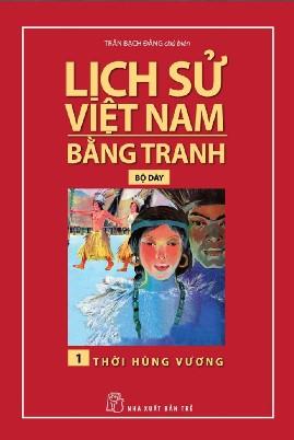 Lịch Sử Việt Nam Bằng Tranh – Trọn Bộ 8 Tập