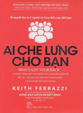 Ai Che Lưng Cho Bạn – Keith Ferrazzi