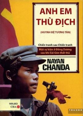 Anh Em Thù Địch – Nayan Chanda