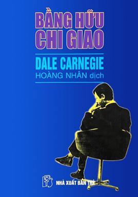 Bằng Hữu Chi Giao – Dale Carnegie