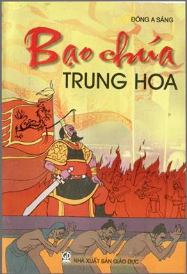 Bạo chúa Trung Hoa – Đông A Sáng