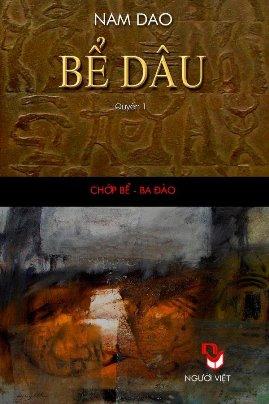 Bể Dâu Quyển 1: Chớp Bể – Ba Đào – Nam Dao