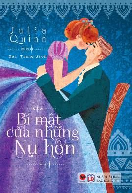 Bí Mật Của Những Nụ Hôn – Julia Quinn