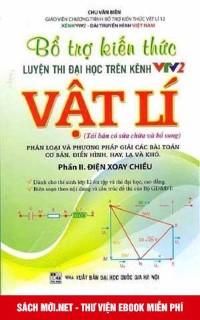 Bổ trợ kiến thức luyện thi Đại học trên VTV2 môn Vật lý – Phần 2