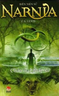 Cháu Trai Pháp Sư – C. S. Lewis