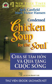 Chicken Soup For The Soul – Quà Tặng Cuộc Sống