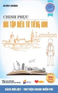 Chinh phục bài tập điền từ tiếng Anh – Lovebook