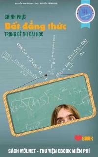 Chinh phục bất đẳng thức trong đề thi đại học