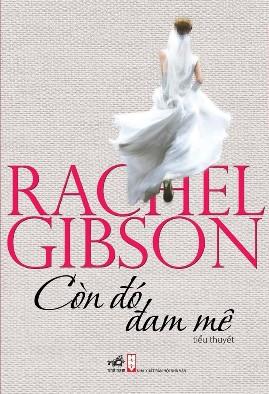 Còn Đó Đam Mê – Rachel Gibson
