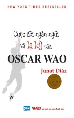 Cuộc Đời Ngắn Ngủi Và Lạ Kỳ Của Oscar Wao