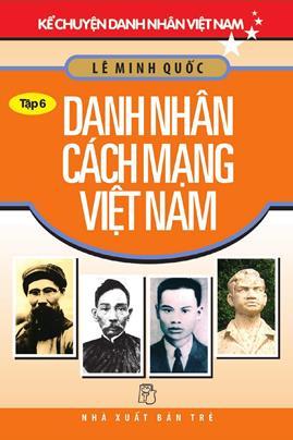 Danh Nhân Cách Mạng Việt Nam