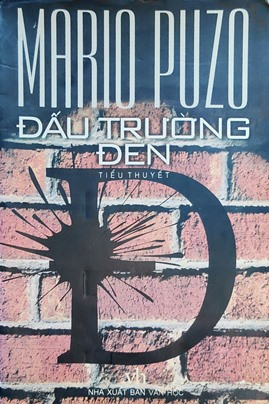 Đấu Trường Đen – Mario Puzo