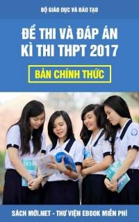 Đề Thi THPT Quốc Gia 2017 chính thức của Bộ Giáo Dục (có đáp án)