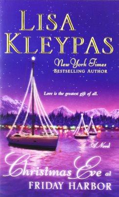 Đêm Trước Giáng Sinh Ở Thị Trấn Friday Harbor – Lisa Kleypas