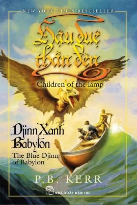 Hậu Duệ Thần Đèn Tập 2: Djinn Xanh Babylon – Philip Ballantyne Kerr