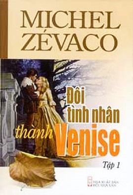 Đôi Tình Nhân Thành Venise – Michel Zévaco
