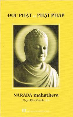 Đức Phật Và Phật Pháp – Narada Maha Thera