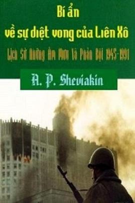 Bí ẩn về sự sụp đổ của Liên Xô – A. P. Sheviakin