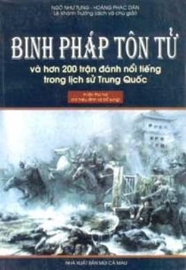 Binh Pháp Tôn Tử và 200 Trận đánh nổi tiếng trong lịch sử Trung Quốc – Ngô Như Tung