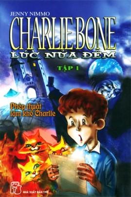 Charlie Bone Lúc Nửa Đêm Tập 1 – Jenny Nimmo