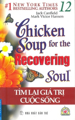 Chicken Soup for The Soul 12 – Jack Canfiel & Mark Victor Hansen