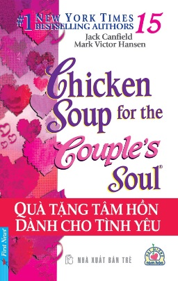 Chicken Soup for The Soul 15 – Jack Canfiel & Mark Victor Hansen