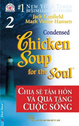 Chicken Soup for The Soul 2 – Jack Canfiel & Mark Victor Hansen