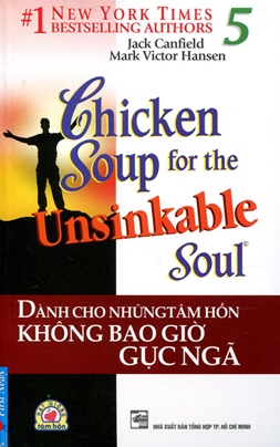 Chicken Soup for The Soul 5 – Jack Canfiel & Mark Victor Hanse