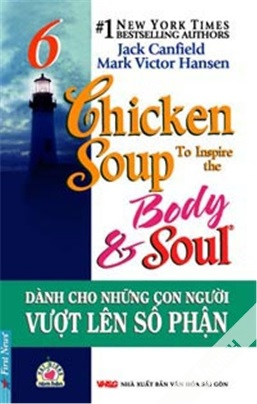 Chicken Soup for The Soul 6 – Jack Canfiel & Mark Victor Hansen