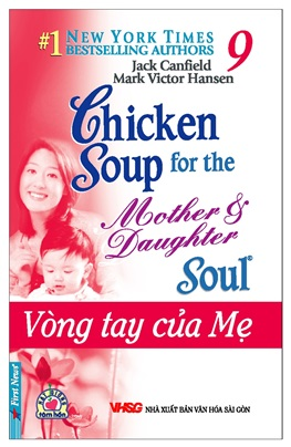 Chicken Soup for The Soul 9 – Jack Canfiel & Mark Victor Hansen