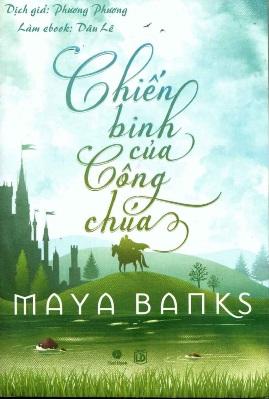 Chiến binh của Công chúa – Maya Banks