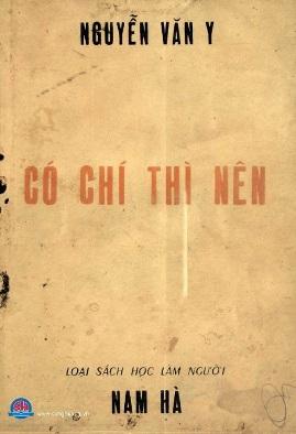 Có Chí Thì Nên – Nguyễn Văn Y