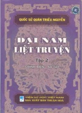 Đại Nam Liệt Truyện Tập 2 – Quốc Sử Quán triều Nguyễn
