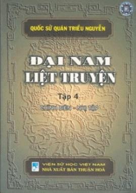 Đại Nam Liệt Truyện Tập 4 – Quốc Sử Quán triều Nguyễn