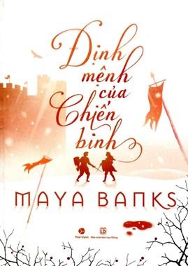 Định mệnh của Chiến binh – Maya Banks