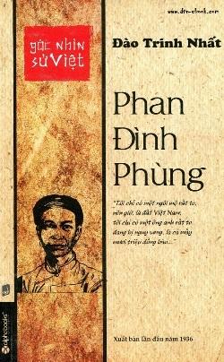 Góc Nhìn Sử Việt: Phan Đình Phùng – Đào Trinh Nhất