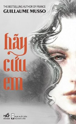 Hãy Cứu Em – Guillaume Musso